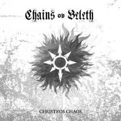 "CHAINS OV BELETH - ""Christeos Chaos"""